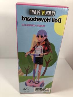 Click N' Play Toy Doll Hoverboard remote control Nwb Free